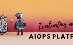 Evaluating an AIOps Platform