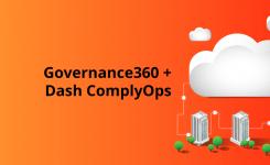 Relevance Lab Integrates Governance360 with Dash ComplyOps Platform